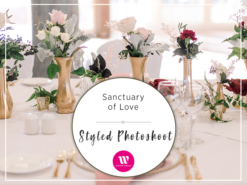 A Sanctuary of Love - Golds, whites, blacks, ivories and shades of soft pink through to burgundy. A photoshoot focusing on the romantic and intimate side of a wedding, where the love of two people shines through in every detail.